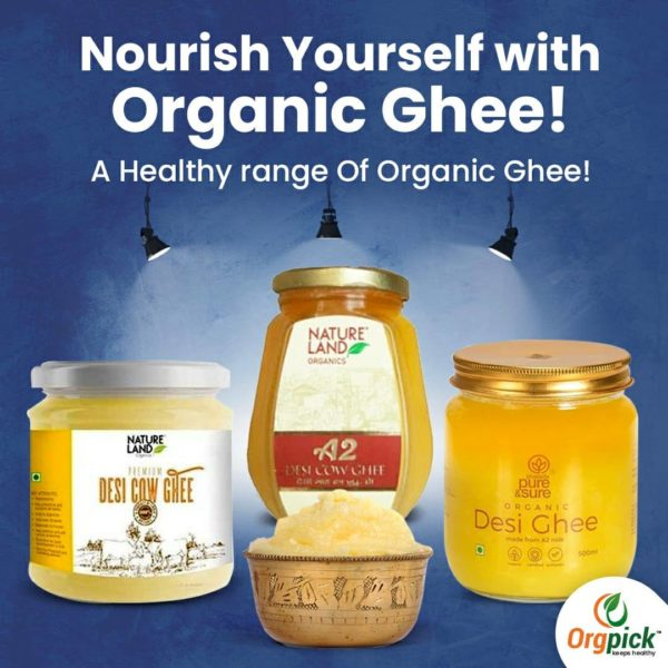 Best Organic Desi Cow Ghee Online At Orgpick